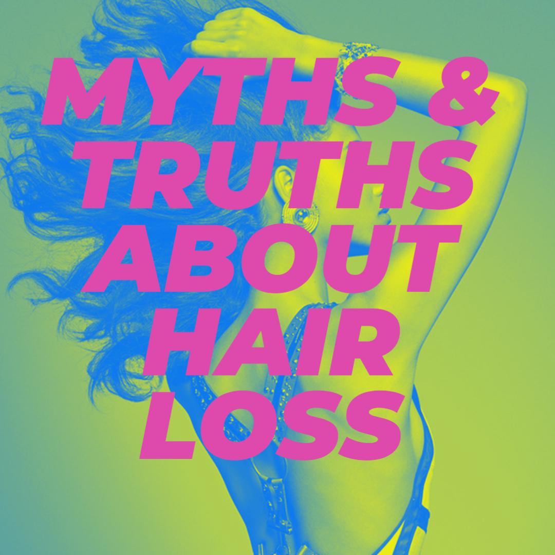 Myths Hair Loss